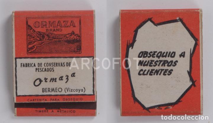 ANTIGUA CAJA DE CERILLAS FABRICA DE CONSERVAS DE PESCADOS ORMAZA BRAND - BERMEO (VIZCAYA) (Coleccionismo - Objetos para Fumar - Cajas de Cerillas)