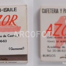Cajas de Cerillas: ANTIGUA CAJA DE CERILLAS CLUB BAILE AZOR - CAFETERIA PASTELERIA AZOR - GAMONAL - BURGOS. Lote 255001815