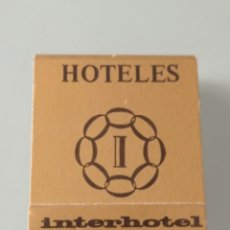 Cajas de Cerillas: RETRO VINTAGE CARTERITA CERILLAS HOTELES INTERHOTEL ESPAÑA. Lote 257632765