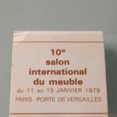 Cajas de Cerillas: RETRO CARTERITA CERILLAS 1979 SALON INTERNACIONAL DEL MUEBLE PARIS(FRANCIA). Lote 257871600