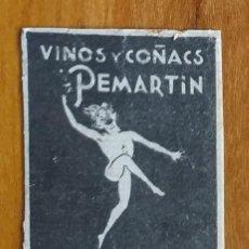Cajas de Cerillas: PEMARTIN , VINOS Y COÑAC - ANTIGUO CROMO PUBLICITARIO CAJAS CERILLAS AÑOS 20. Lote 260625515