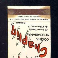 Cajas de Cerillas: CAJA DE CERILLAS DE SOLAPA: RESTAURANTE TAVERNA CHAPLIN, COCINA VEGETARIANA. GANDIA. CHARLES CHAPLIN. Lote 268778549