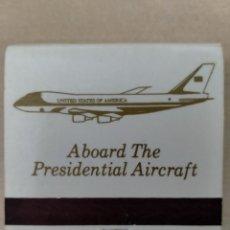 Cajas de Cerillas: CERILLAS THE PRESIDENTIAL AIRCAFT ESTADOS UNIDOS. Lote 277626603