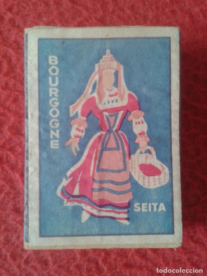 CAJA FÓSFOROS MATCHBOX BOÎTE D´ALLUMETTES SEITA BOURGOGNE BORGOÑA FRANCIA FRANCE TRAJES TÍPICOS VER. (Coleccionismo - Objetos para Fumar - Cajas de Cerillas)