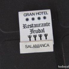 Cajas de Cerillas: GRAN HOTEL RESTAURANTE FEUDAL SALAMANCA-COMPLETA. Lote 288113978