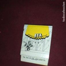 Cajas de Cerillas: ANTIGUAS CERILLAS CAFETERÍA AYA SNACK C/ BACHILLER 30 VALENCIA. Lote 290082328