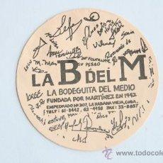 Coleccionismo de cervezas: POSAVASOS LA B DEL M BODEGUITA DEL MEDIO HABANA CUBA 1995. Lote 31471694