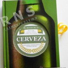 Coleccionismo de cervezas: EL MUNDO DE LA CERVEZA - LIBRO TAPA DURA - 350 CERVEZAS - 600 FOTOS GUÍA MUNDIAL BEBIDA DATOS CT. Lote 39089714