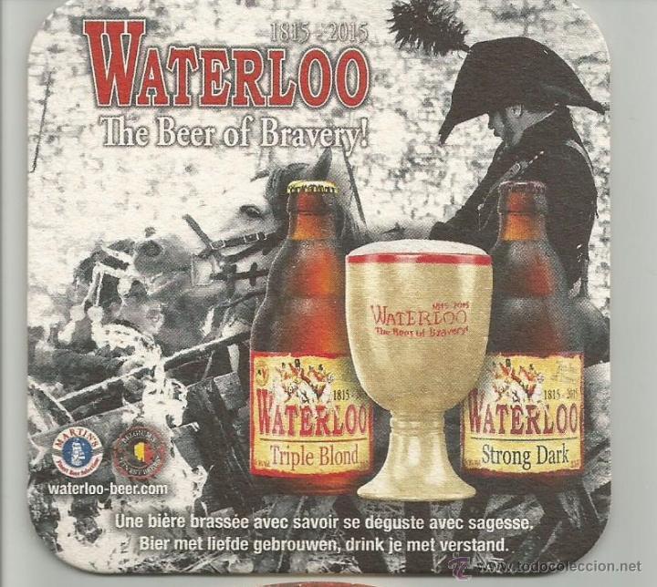 POSAVASOS CERVEZA WATERLOO. THE BEER OF BRAVERY! (Coleccionismo - Botellas y Bebidas - Cerveza )
