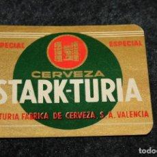 Coleccionismo de cervezas: ANTIGUA ETIQUETA CERVEZA STARK TURIA ESPECIAL.EL TURIA FÁBRICA DE CERVEZA. VALENCIA. Lote 95123863