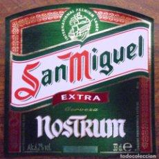 Coleccionismo de cervezas: ETIQUETA DE CERVEZA SAN MIGUEL NOSTRUM EXTRA ETIQUETA COMPLETAMENTE NUEVA. SIN USAR. 33CL. Lote 132901766
