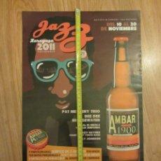 Coleccionismo de cervezas: CARTEL PUBLICITARIO CERVEZA AMBAR 1900 LA ZARAGOZANA JAZZ NOVIEMBRE 2011. Lote 132949942
