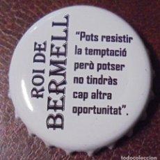 Coleccionismo de cervezas: CHAPA CERVEZA ROI DE BERMELL -SPAIN- CERVEZA ARTESANA NO LLEVA FABRICANTE. Lote 142795488