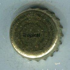 Coleccionismo de cervezas: TRPICAL TAPON CORONA ,CROWN CAP , BOTTLE CAP, KRONKORKEN ,CAPSULE ,. Lote 194959592
