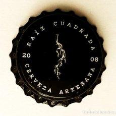 Coleccionismo de cervezas: CHAPA NUEVA CERVEZA ARTESANA RAIZ CUADRADA - ESPAÑA 2020. Lote 205868681