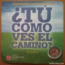 Coleccionismo de cervezas: POSAVASOS CERVEZA ESTRELLA GALICIA ¿ TÚ CÓMO VES EL CAMINO ?. Lote 226990640