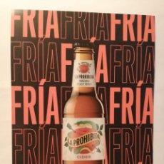 Coleccionismo de cervezas: FLYER CIDER LA PROHIBIDA DE MAHOU - SAN MIGUEL. Lote 229060035