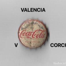 Coleccionismo de cervezas: TAPON CORONA CHAPA BOTTLE CAP KRONKORKEN TAPPI CAPSULE COCA COLA - VALENCIA. Lote 255561665