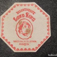 Coleccionismo de cervezas: POSAVASOS DISCOTECA DISCOTHEQUE LORD KING - MANRESA - BARCELONA. Lote 289363293