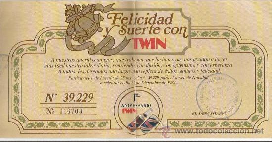 == E89 - PARTICIPACION DE LOTERIA DEL 1ER ANIVERSARIO DE REFRESCOS TWIN - 1982 (Coleccionismo - Botellas y Bebidas - Coca-Cola y Pepsi)