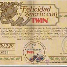 Coleccionismo de Coca-Cola y Pepsi: == E89 - PARTICIPACION DE LOTERIA DEL 1ER ANIVERSARIO DE REFRESCOS TWIN - 1982. Lote 34381451