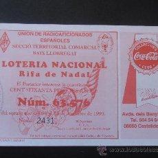 Coleccionismo de Coca-Cola y Pepsi: BILLETE DE LOTERIA CON PROPAGANDA DE COCA COLA . Lote 38616036