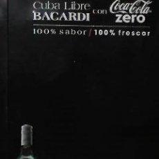 Coleccionismo de Coca-Cola y Pepsi: PRECIOSO CARTEL DE CHAPA DE COCACOLA CERO Y BACARDI. Lote 39757688