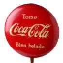 Coleccionismo de Coca-Cola y Pepsi: CHAPA COCA-COLA CON SOPORTE. Lote 39936448