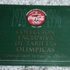 Coleccionismo de Coca-Cola y Pepsi: COLECCION EXCLUSIVA DE TARJETAS OLIMPICAS COCA-COLA ALBUM COMPLETO.. Lote 40874052