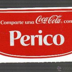 Coleccionismo de Coca-Cola y Pepsi: ETIQUETA ADHESIVA PERSONALIZADA - COMPARTE UNA COCA-COLA CON PERICO -. Lote 41843927
