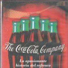 Coleccionismo de Coca-Cola y Pepsi: THE COCA-COLA COMPANY - LA APASIONANTE HISTORIA DEL REFRESCO MÁS FAMOSO DEL MUNDO - 2004.. Lote 51101628