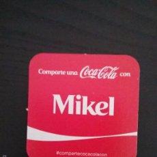 Coleccionismo de Coca-Cola y Pepsi: POSAVASOS COCA COLA CON NOMBRE MIKEL. Lote 58350789