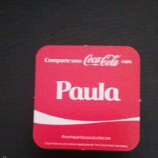 Coleccionismo de Coca-Cola y Pepsi: POSAVASOS COCA COLA CON NOMBRE PAULA. Lote 58350806