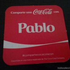 Coleccionismo de Coca-Cola y Pepsi: POSAVASOS COCA COLA CON NOMBRE PABLO. Lote 58409692