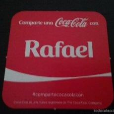 Coleccionismo de Coca-Cola y Pepsi: POSAVASOS COCA COLA CON NOMBRE RAFAEL. Lote 58409711
