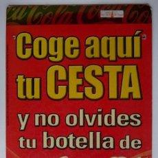 Coleccionismo de Coca-Cola y Pepsi: ANTIGUO CARTEL COCA-COLA. Lote 67309717