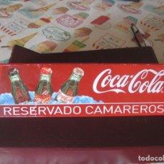 Coleccionismo de Coca-Cola y Pepsi: CARTEL VINTAGE COCA -COLA RESERVADO A CAMAREROS. Lote 85215956