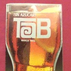 Coleccionismo de Coca-Cola y Pepsi: FOLLETO PUBLICITARIO TAB. 1979. Lote 85763544