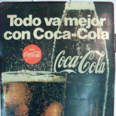 Coleccionismo de Coca-Cola y Pepsi: CARTEL PUBLICIDAD COCA COLA, TODO VA MEJOR , CARTULINA ,ORIGINAL , ORIGINAL. Lote 87522632