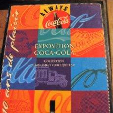 Coleccionismo de Coca-Cola y Pepsi: PRECIOSO LIBRO EXPOSICION COCACOLA . MUSEO OLIMPICO LAUSANNE 1996 . COLECCION DE FOUCQUETEAU. Lote 93201910