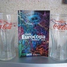 Coleccionismo de Coca-Cola y Pepsi: DOS COPAS DE COCA - COLA UEFA 2016 FRANCIA CON GUIA. Lote 94128270