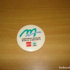 Coleccionismo de Coca-Cola y Pepsi: CHAPA CONCURSO ESCOLAR MEDIO AMBIENTE COCA-COLA / ICONA. Lote 124657343