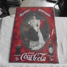 Coleccionismo de Coca-Cola y Pepsi: CARTEL DE CHAPA PUBLICITARIO COCA COLA DELICIOUS REFRESHING IDEAL PARA DECORACION. Lote 128468679
