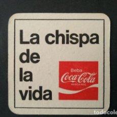 Coleccionismo de Coca-Cola y Pepsi: ANTIGUO POSAVASOS DE COCA COLA COCACOLA AÑOS 70/80. LA CHISPA DE LA VIDA. Lote 128607767