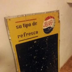 Coleccionismo de Coca-Cola y Pepsi: ANTIGUA PIZARRA AUTENTICA DE PEPSI. Lote 155395054