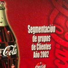 Coleccionismo de Coca-Cola y Pepsi: COCA-COLA. SEGMENTACIÓN DE GRUPOS DE CLIENTES 2002. PARA VENDEDORES. Lote 186718532