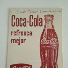 Coleccionismo de Coca-Cola y Pepsi: COCA COLA REFRESCA MEJOR / SAN CUGAT . Lote 192017251