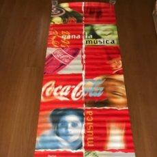 Coleccionismo de Coca-Cola y Pepsi: GRAN CARTEL COCA-COLA GANA LA MÚSICA. SE COLGABA EN CONCIERTOS. EN LONA.. Lote 192785551