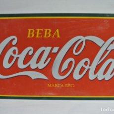 Coleccionismo de Coca-Cola y Pepsi: ANTIGUO CARTEL EN CHAPA, PLACA DE COCA COLA 70 CM X 40 CM. Lote 218538566