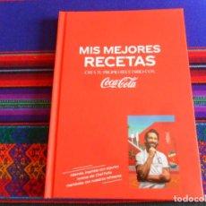 Coleccionismo de Coca-Cola y Pepsi: MIS MEJORES RECETAS DE COCA-COLA POR EL CHEF PEÑA. TAPAS DURAS. 85 PÁGINAS. MUY BUEN ESTADO.. Lote 255989045